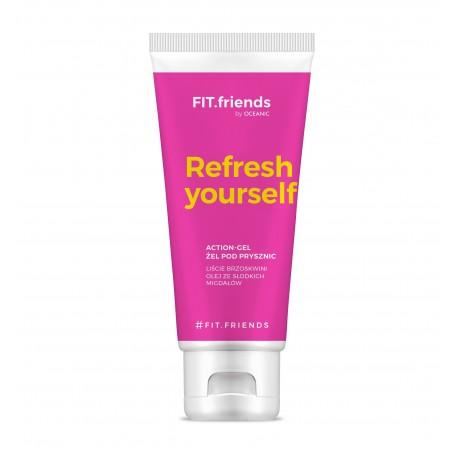 FIT.friends Refresh Yourself Żel pod prysznic Action 200ml