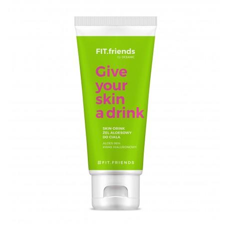 FIT.friends Give Your Skin a Drink Żel aloesowy do ciała Skin
