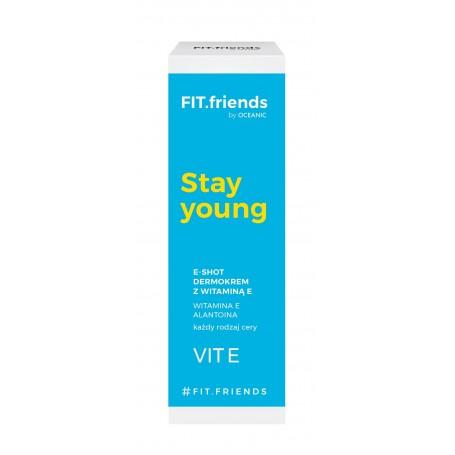 FIT.friends Stay Young Dermokrem E-Shot z witaminą E 30ml